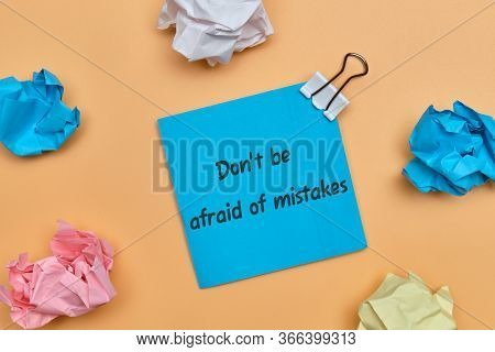 The Inscription On The Sticker Do Not Be Afraid Of Mistakes As A Concept To Continue To Operate. Clo