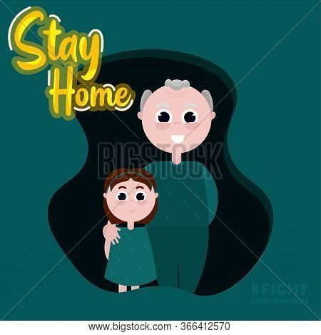 Stay In Home Poster. Grandfather And Girl Cartoon - Vector