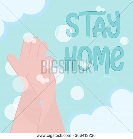 Stay In Home Poster. Hand Washing - Vector