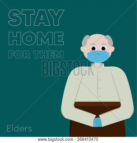Stay In Home Poster. Grandfather Cartoon - Vector
