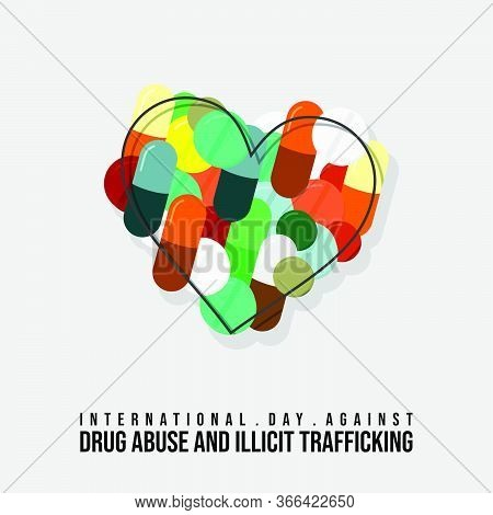 Vector Illustration For International Day Against Drug Abuse And Illicit Trafficking With Hearth Sha