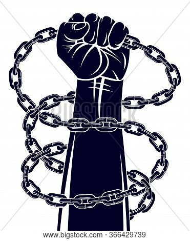 Slavery Theme Illustration With Strong Hand Clenched Fist Fighting For Freedom Against Chain, Vector