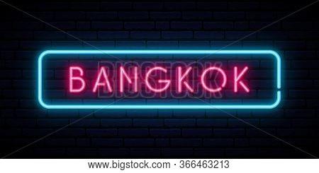 Bangkok Neon Sign. Bright Light Signboard. Vector Banner.