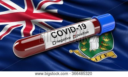 Flag of the British Virgin Islands waving in the wind with a positive Covid-19 blood test tube. 3D illustration concept for blood testing for diagnosis of the new Corona virus.