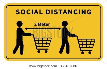 Social Distancing. Keep The 1-2 Meter Distance In Stores. During The Coronavirus Epidemic. Vector Il