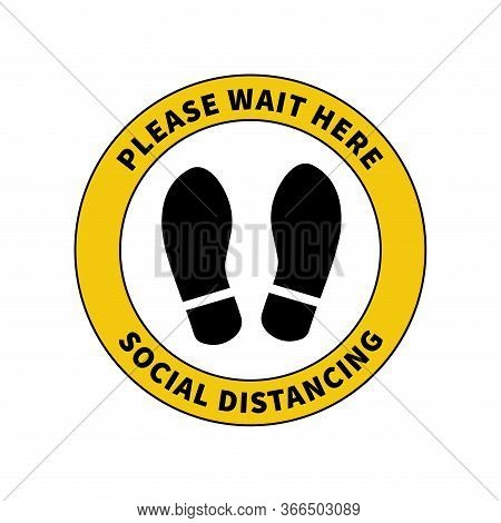 Social Distancing. Footprint Sign For Stand In Supermarket. Keep The 2 Meter Distance. Coronovirus E
