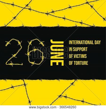 Vector Design Of International Day In Support Of Victims Of Torture With Barbed Wire Concept Design.