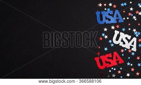 Happy Independence Day Usa Concept. Usa Signs And Blue Red White Confetti On Black Background. 4th O