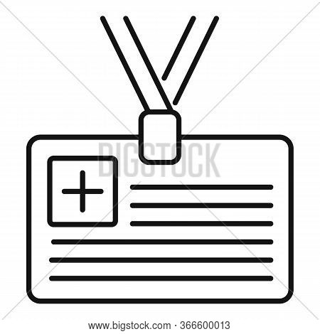 Doctor Id Card Icon. Outline Doctor Id Card Vector Icon For Web Design Isolated On White Background