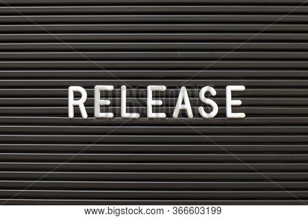 Black Color Felt Letter Board With White Alphabet In Word Release  Background