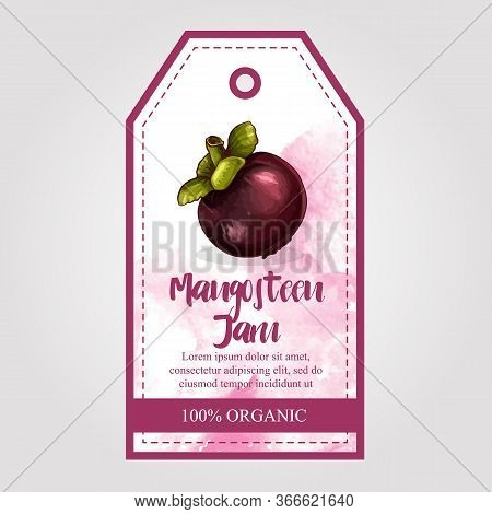 Label Or Sticker Design With Mangosteen Illustration. Natural Mangosteen Jam. For Natural Or Organic