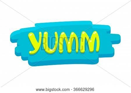 Yum Banner, Icon With Colorful Green Typography In Brush Stroke Isolated On White Background. Creati