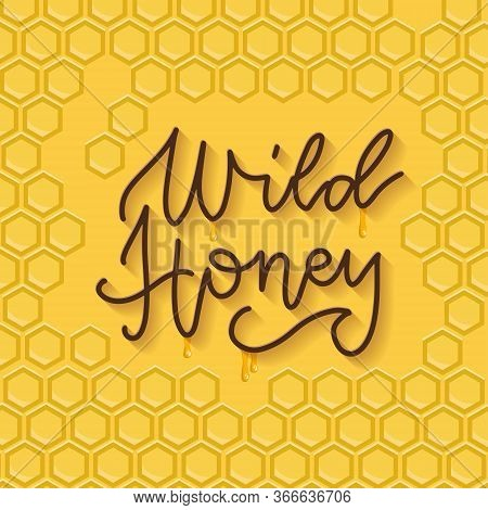 Bee Honey Typographic Design. Linear Trendy Lettering With Honeycomb Pattern. Template Design For Be