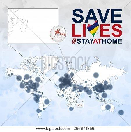 World Map With Cases Of Coronavirus Focus On Mauritius, Covid-19 Disease In Mauritius. Slogan Save L