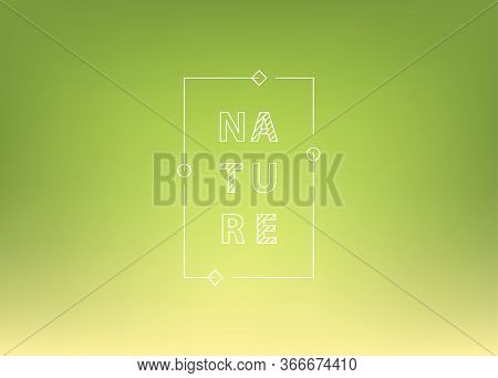 Nature Green Gradient Background. Abstract Bright Color Background. Ui Ux Trendy Web Vector Backdrop