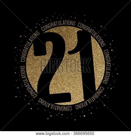 Congratulations Number 21 Birthday Anniversary Glitter Circle Design