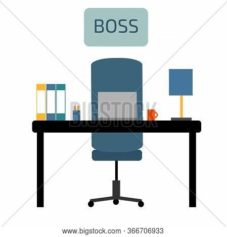 The Office Of The Boss With The Inscription. The Workplace Of The Chief With A Notebook And Folders.