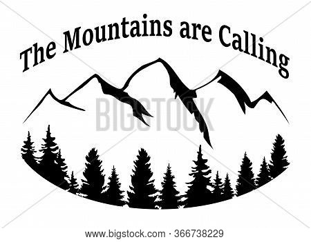 Vector Illustration Of Mountains Background. Mountains Are Calling, Travel, Adventure. Mountains, Fo