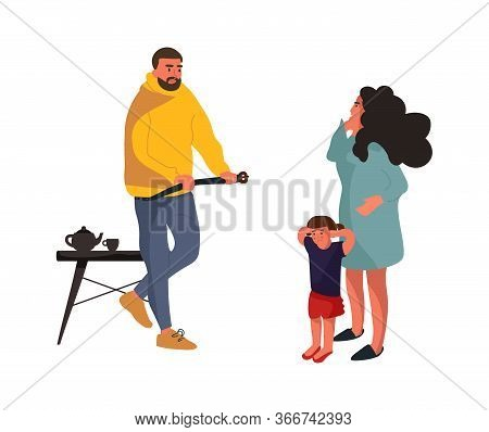 Angry Father. Frightened Mother And Baby Illustration. Family Conflict Vector Cartoon Concept