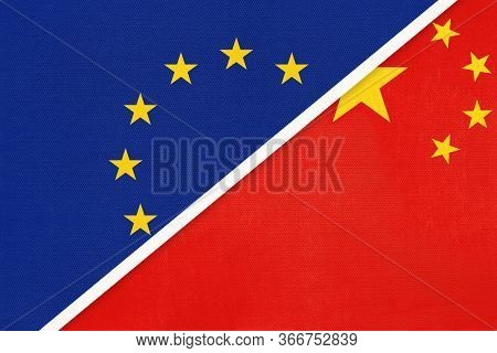 European Union Or Eu And Republic Of China Prc National Flag From Textile. Symbol Of The Council Of
