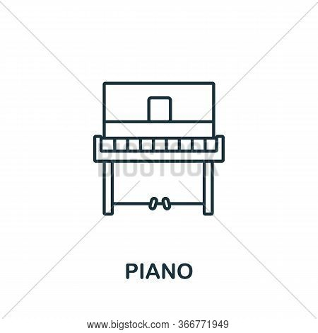 Piano Icon From Music Collection. Simple Line Piano Icon For Templates, Web Design And Infographics