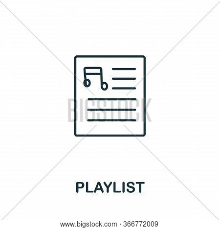 Playlist Icon From Music Collection. Simple Line Playlist Icon For Templates, Web Design And Infogra