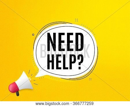 Need Help Symbol. Megaphone Banner With Chat Bubble. Support Service Sign. Faq Information. Loudspea