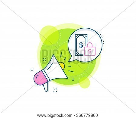 Dollar Sign. Megaphone Promotion Complex Icon. Private Payment Line Icon. Finance Symbol. Business M