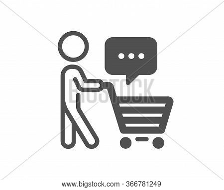 Buyer With Shopping Cart Icon. Customer Think Bubble Sign. Supermarket Client Symbol. Classic Flat S
