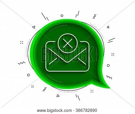 Reject Mail Line Icon. Chat Bubble With Shadow. Delete Message Sign. Decline Web Letter. Thin Line R