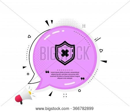 Reject Protection Icon. Quote Speech Bubble. Decline Shield Sign. No Security. Quotation Marks. Clas