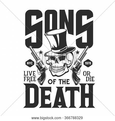 Skull Gangster With Guns, T-shirt Print Mockup. Vector Laughing Cranium Head In Cylinder Top Hat Wit