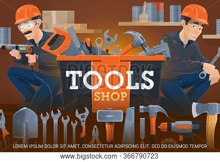 Carpentry And Locksmith Work Tools Shop. Workers Holding Drill And Wrench. Paint Buckets And Brushes