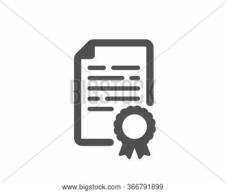 Certificate Diploma Icon. Document File Page Sign. Office Note Symbol. Classic Flat Style. Quality D