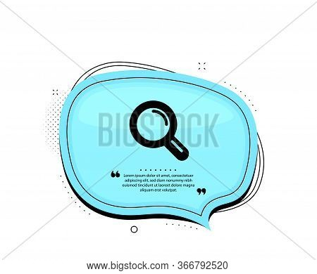 Research Icon. Quote Speech Bubble. Magnifying Glass Symbol. Magnifier Sign. Quotation Marks. Classi