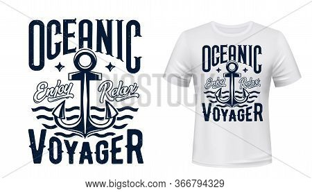 Sail Ship Anchor, T-shirt Print. Sea Cruise Vector Garment Template With Blue Grunge Typography On W