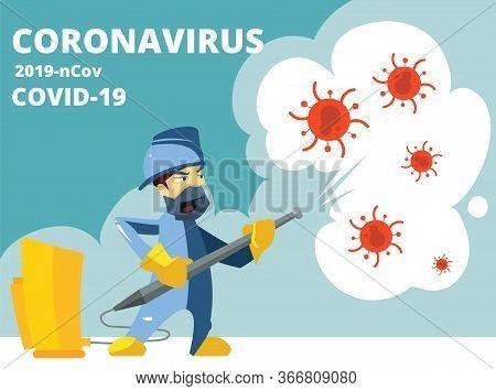 Disinfection. Coronavirus Covid 19, Virus Protection. Spray Disinfectant Kills Microbes Bacteria. Ca