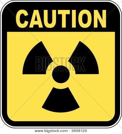 Radio Active Sign Caution.