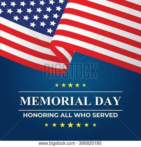 Memorial Day Graphic For Remember Those Who Served In Vector Format