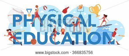 Physical Education Lesson School Class Typographic Header Concept
