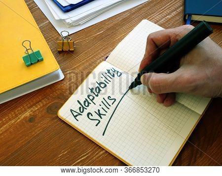 Adaptability Skills Written By Man On The Sheet.
