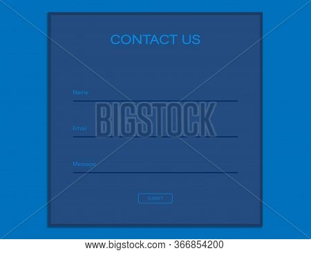 Contact Us Form In Dark Blue Design. Template For Feedback On Web Site. Name, Email And Message Fiel