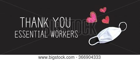 Thank You Essential Workers Message With A Face Mask And Heart Drawings