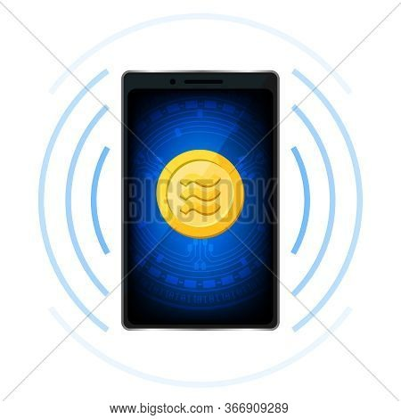 Coin Gold Realistic Logo Libra Calibra Currency In Smart Phone Screen, Libra Calibra Golden Coin In