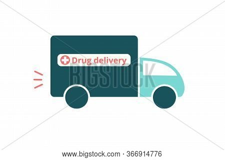 Drugstore Truck Vector Icon In A Flat Style. Isolated On A White Background. E -commerce Pharmacy. C