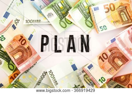 Euro Money Frame With Plan Word Inside On White Background