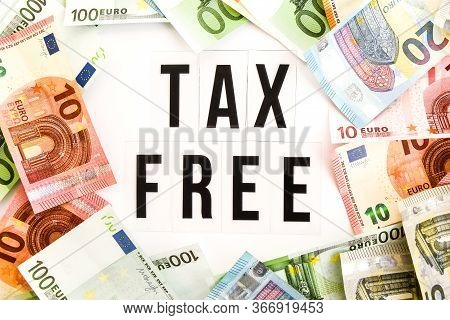 Euro Money Frame With Tax Free Word Inside On White Background