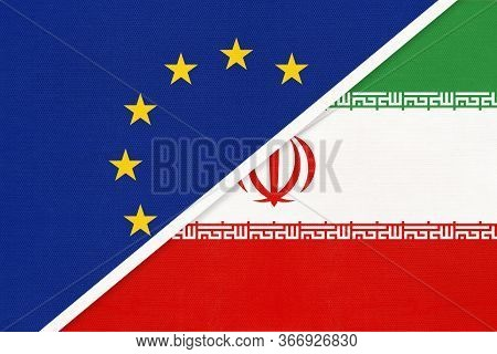 European Union Or Eu And Islamic Republic Of Iran Or Persia National Flag From Textile. Symbol Of Th