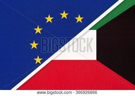 European Union Or Eu And State Of Kuwait National Flag From Textile. Symbol Of The Council Of Europe
