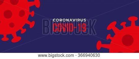 coronavirus. corona virus background. coronavirus banner. corona virus background design. corona virus background. coronavirus symptoms. corona virus vector. coronavirus icon vector. corona virus treatment. corona virus symptom. corona virus illustration.